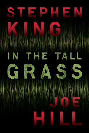 Liljas the cannes film festival has started and the first king news is that netflix has closed a deal for in the tall grass by stephen king and joe hill fandeluxe Choice Image